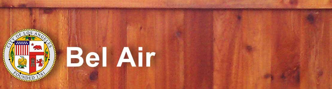 Bel Air CA fence contractor