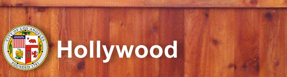 Hollywood CA fence contractor