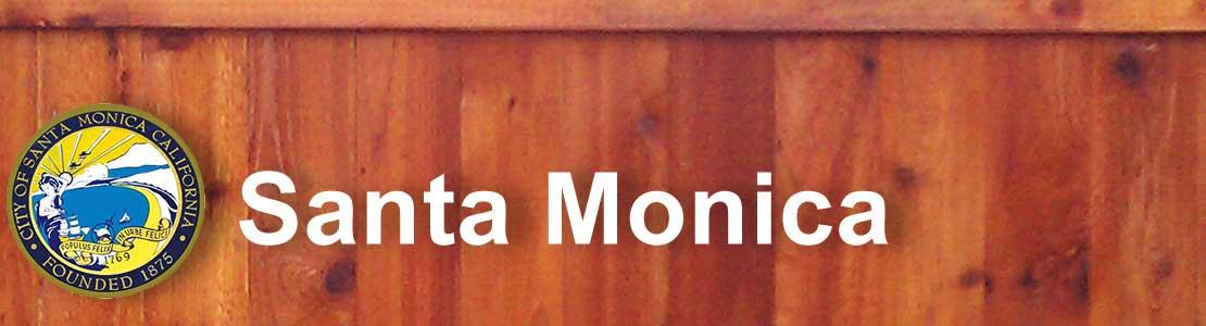 Santa Monica CA fence contractor