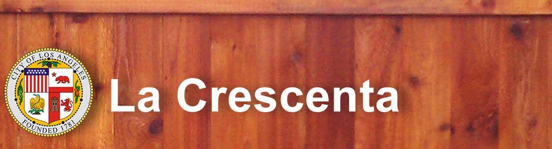La Crescenta CA fence contractor