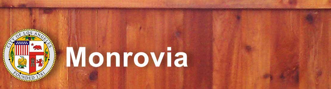 Monrovia CA fence contractor