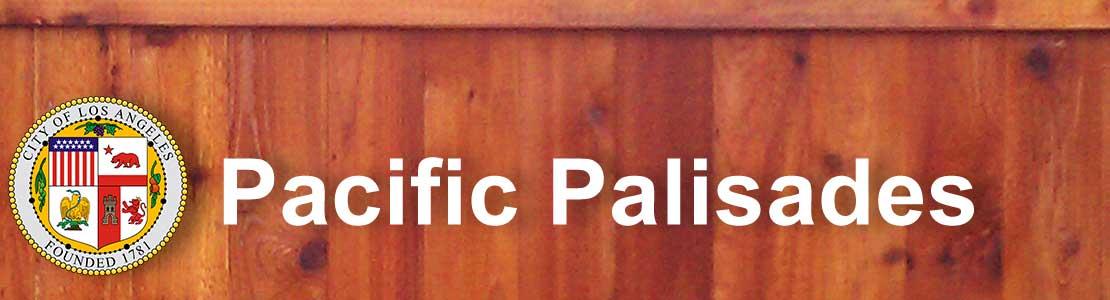 Pacific Palisades CA fence contractor