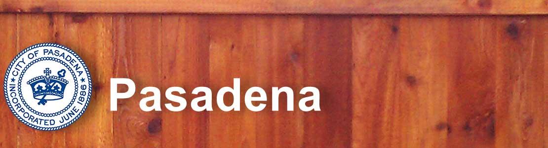 Pasadena CA fence contractor