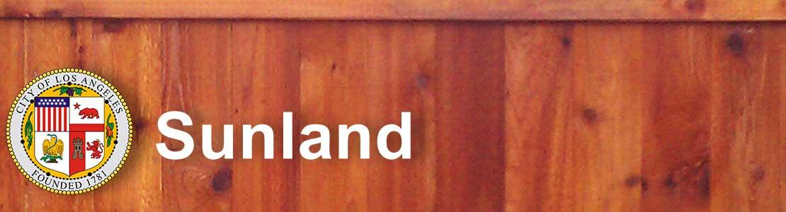 Sunland CA fence contractor