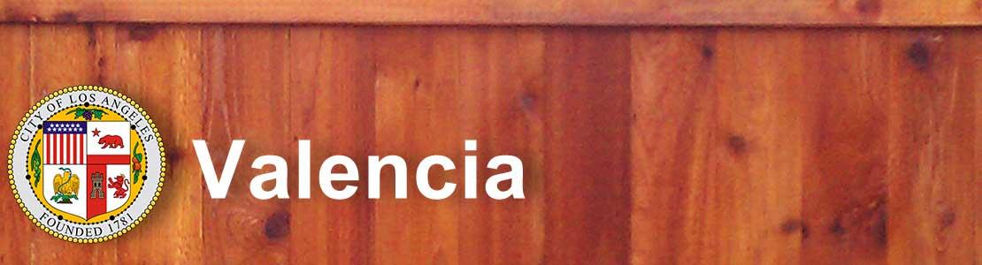 Valencia CA fence contractor