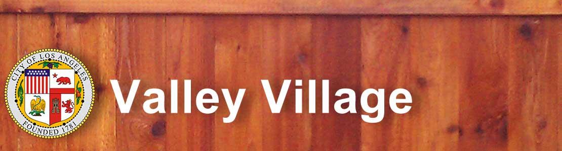 Valley Village CA fence contractor