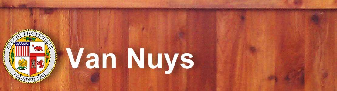 Van Nuys CA fence contractor
