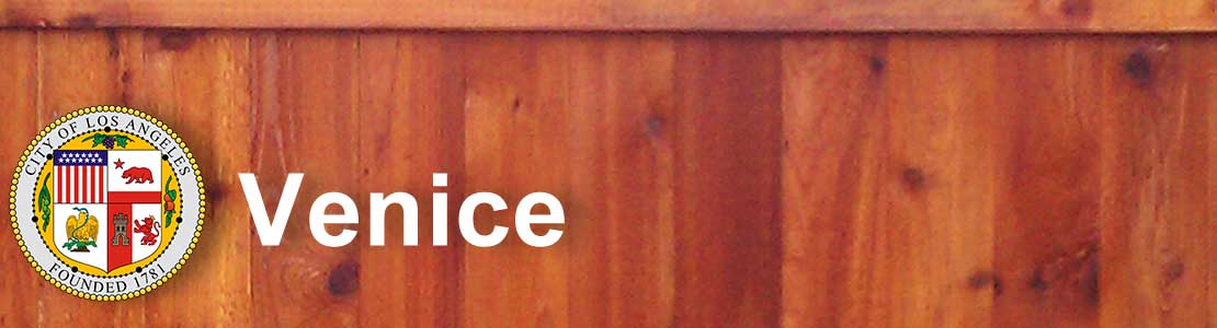Venice CA fence contractor