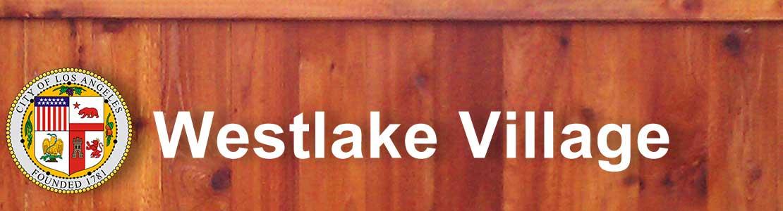 Westlake Village CA fence contractor